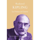 France en guerre (La) / Rudyard Kipling | Kipling, Rudyard (1865-1936). Auteur