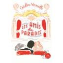amis du paradis (Les ) / Caroline Vermalle   Vermalle, Caroline. Auteur