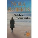 Sables mouvants / Nora Roberts | Roberts, Nora. Auteur