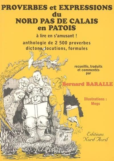 A lire en s'amusant ! : Anthologie de 2 500 proverbes dictons, locutions, expressions, formules... / Bernard Baralle | Baralle, Bernard. Auteur