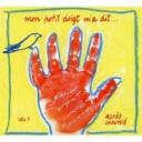 Mon petit doigt m'a dit, vol. 1 / Agnès Chaumié, comp. & chant |
