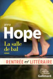 La salle de bal / Anna Hope | Hope, Anna. Auteur