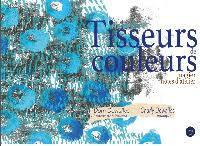 Tisseurs de couleurs : Notes d'atelier imagiert / Illustrations - textes : Dom Dewalles | Dewalles, Dom. Auteur. Illustrateur