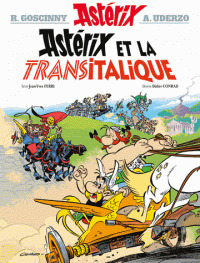 Astérix et la transitalique / scénario : Jean-Yves Ferri | Ferri, Jean-Yves. Scénariste