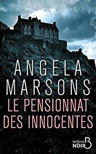 Le pensionnat des innocentes / Angela Marsons | Marsons, Angela. Auteur