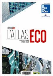 L'atlas Eco : Départements Nord et Pas-De-Calais / Rédacteur en chef Patrick Jankielewicz | Jankiewlewicz, Patrick. Directeur de publication