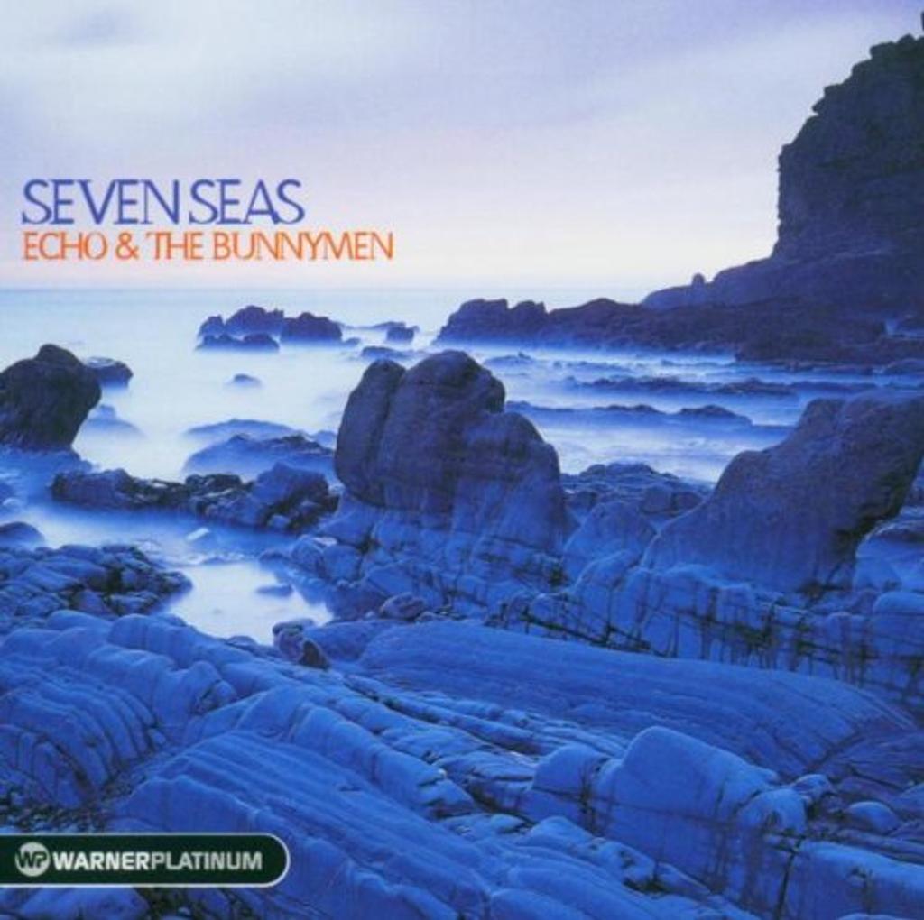 Seven Seas / Echo And The Bunnymen | Echo And The Bunnymen
