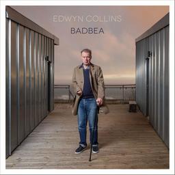 Badbea / Edwyn Collins   Collins, Edwyn