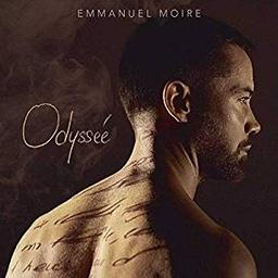 Odyssée / Emmanuel Moire    Moire , Emmanuel
