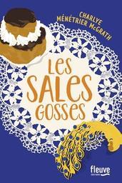 Les sales gosses / Charlye Ménétrier McGrath | Ménétrier McGrath, Charlye. Auteur