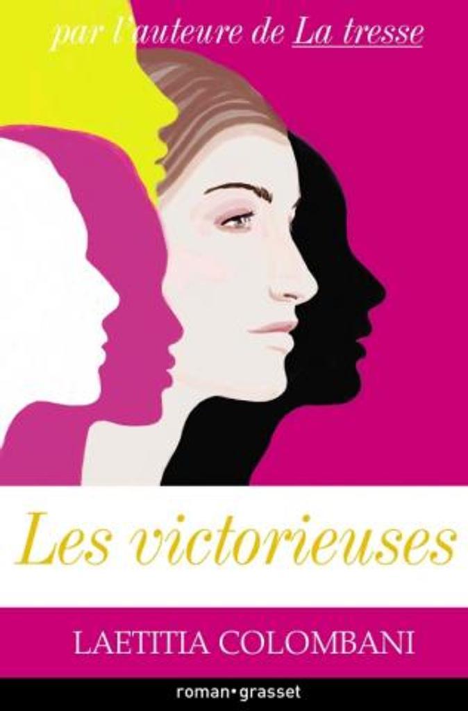 Les victorieuses / Laetitia Colombani | Colombani, Laetitia. Auteur