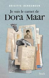 Je suis le carnet de Dora Maar / Brigitte Benkemoun | Benkemoun, Brigitte. Auteur