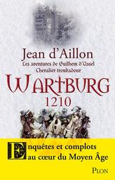 Wartburg, 1210 / Jean d'Aillon | Aillon, Jean d'. Auteur