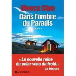 Dans l'ombre du paradis : Tome 7 / Viveca Sten | Sten, Viveca. Auteur