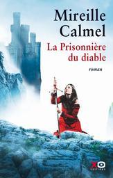 La prisonnière du diable / Mireille Calmel | Calmel, Mireille. Auteur