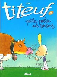 Petite poésie des saisons / scénario et dessin : Zep  