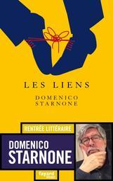 Les liens / Domenico Starnone | Starnone, Domenico. Auteur