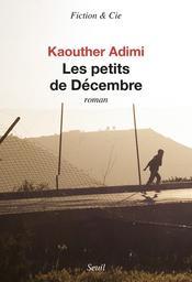 Les petits de décembre / Kaouther Adimi  