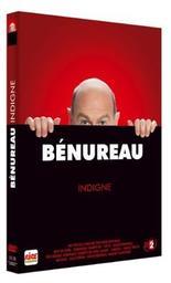 Didier Bénureau : Indigne  |