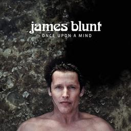 Once upon a mind / James Blunt | Blunt , James