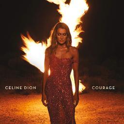 Courage / Céline Dion |