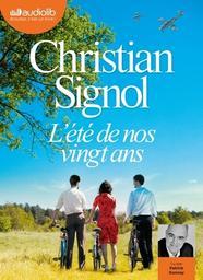 L'été de nos vingt ans : Texte intégral / Christian Signol |