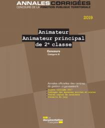 Animateur, animateur principal de 2e classe : Concours : Concours externe, interne et 3e concours : Catégorie B |