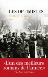 Les optimistes / Rebecca Makkai | Makkai, Rebecca. Auteur
