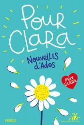Pour Clara : Nouvelles d'ados |