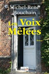 Les voix mêlées / Michel-René Bouchain  