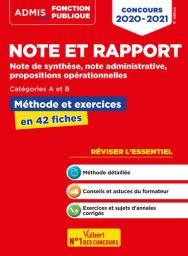 Note et rapport : Note de synthèse, note administrative, propositions opérationnelles : Catégorie A et B : Méthode et exercices / Olivier Bellégro | Bellégro, Olivier. Auteur