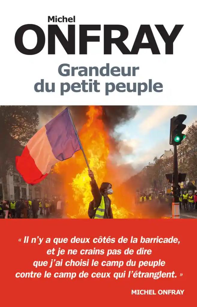 Grandeur du petit peuple / Michel Onfray |