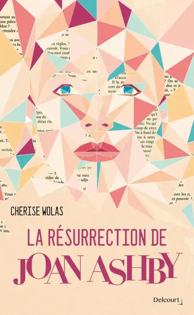 La résurrection de Joan Ashby / Cherise Wolas |