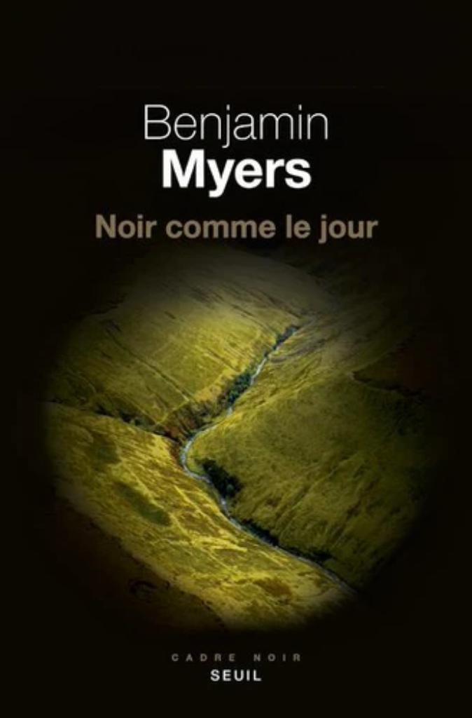 Noir comme le jour / Benjamin Myers |