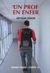 Un prof en enfer / Arthur Tenor | Ténor, Arthur. Auteur