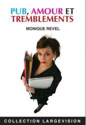 Pub, amour et tremblements / Monique Revel | Revel, Monique. Auteur