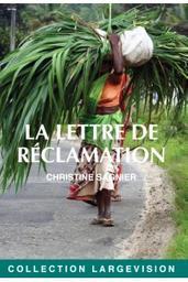 La lettre de réclamation / Christine Sagnier | Sagnier, Christine. Auteur