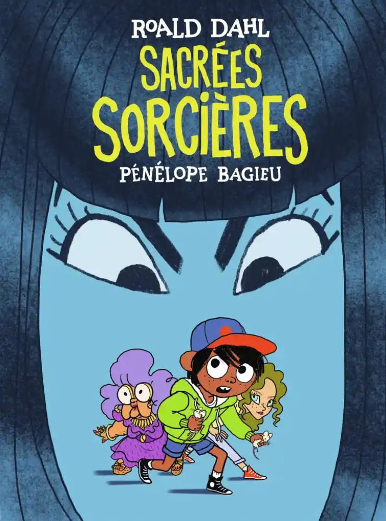 Sacrées sorcières / scénario : Pénélope Bagieu  