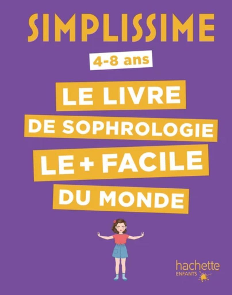 Le livre de sophrologie le + facile du monde / Carole Serrat | Serrat, Carole. Auteur