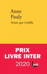 Avant que j'oublie / Anne Pauly | Pauly, Anne. Auteur