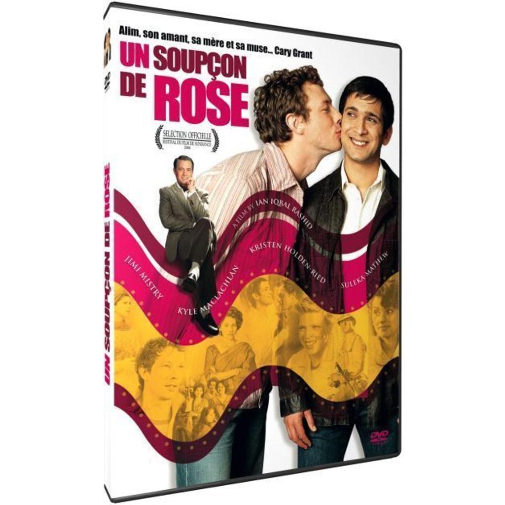 Un soupçon de rose / Ian Iqbal Rashid, réal., scénario |