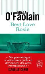 Best love Rosie / Nuala O'Faolain | O'Faolain, Nuala. Auteur