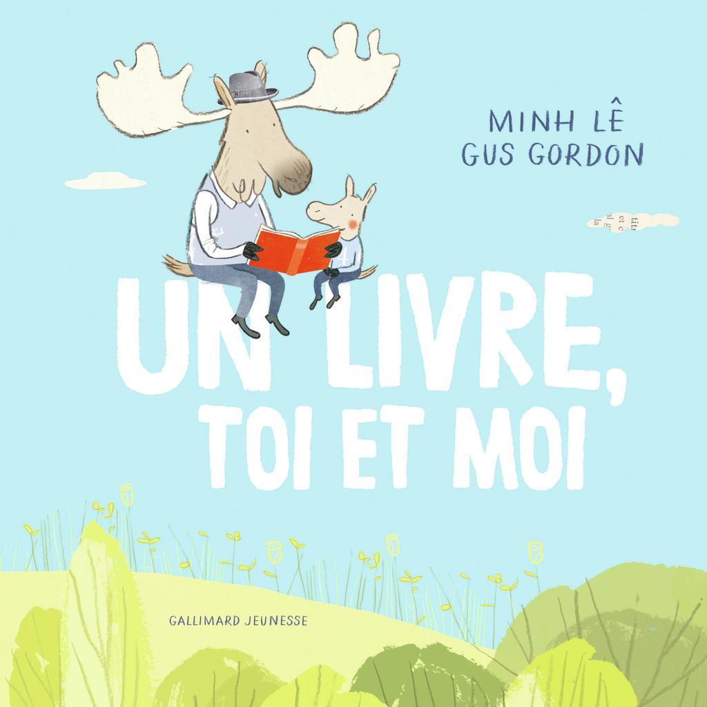 Un livre, toi et moi / Minh Lê   Minh, Lê. Auteur