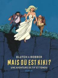 Mais où est Kiki ? / scénario : Robber | Robber. Scénariste