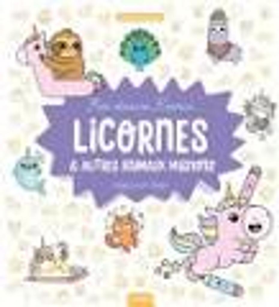 Licornes et autres animaux mignons : étape par étape / Mayumi Jezewski |