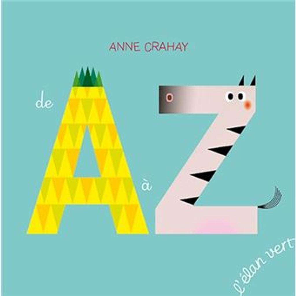 de A à Z / CRAYAY | Crahay, Anne. Auteur