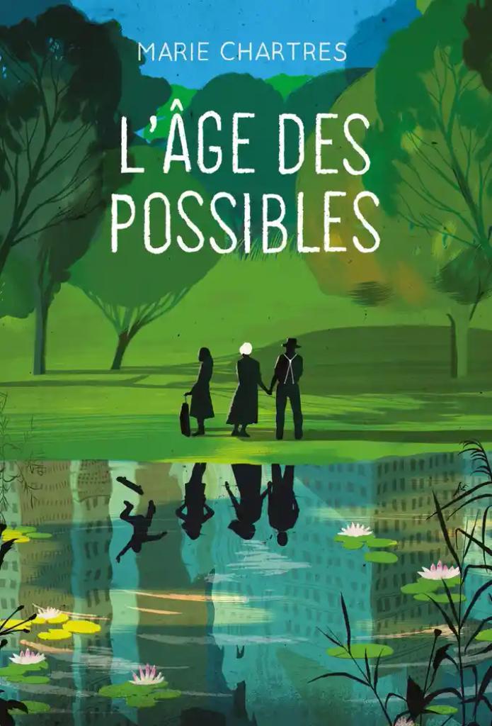 L'âge des possibles / Marie Chartres |