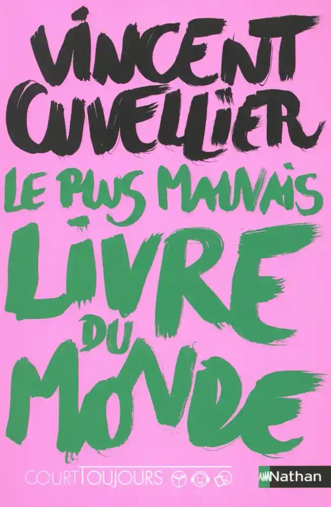 Le plus mauvais livre du monde / Vincent Cuvellier |