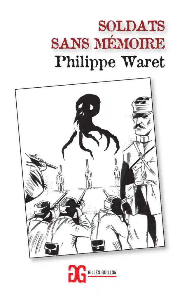 Soldat sans mémoire / Philippe Waret |