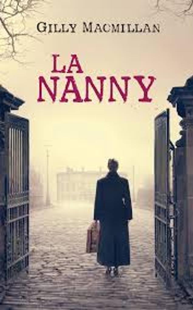 La nanny / Gilly MacMillan |